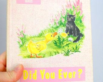 1957 Did You Ever? School Reader The Wonder - Wonder Series