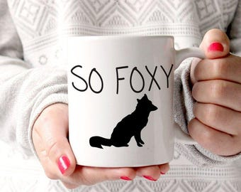 Fox Mug So Foxy Gift for Her Hand Lettered Encouragement Gift under 25 Wife Gift Best Friend Gift