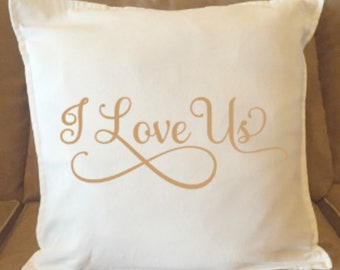I Love Us Decorative Throw Pillow Cover/Wedding-Shower-Gift