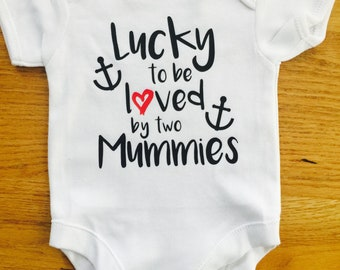 Two mummy baby vest, same sex parents gift, baby clothing, lucky to be loved