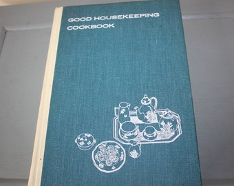 The Good Housekeeping Cookbook, Vintage Cook Book, The Hearst Corp., 1963