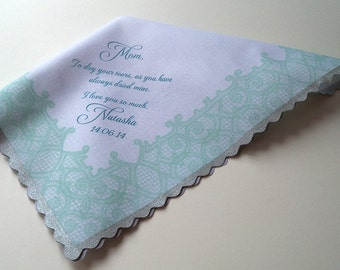 Personalized mother of the bride handkerchief, To dry your tears hankie, printed lace with custom text, mint and silver
