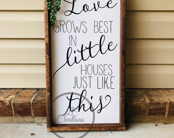 Love Grows Best handmade wood sign