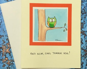 """Owl in Tree~ """"And Now Owl Thank You!"""""""
