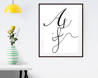 "PRINTABLE Art ""As if"" Typography Art Print | Typography Art Print | Typography Poster | Bathroom Art Print | Apartment Decor | Wall Decor"