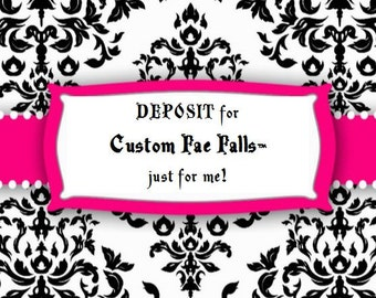 DEPOSIT for FALL COMMISSION - Listing for a custom Fae Fall™ order