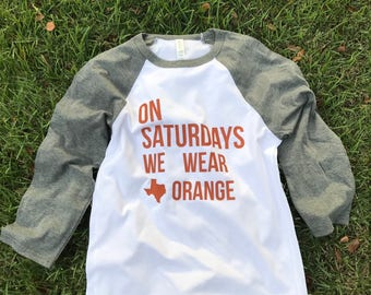 On Saturdays- We Wear Orange- Texas - Austin-Baseball tee-Football-Game Day