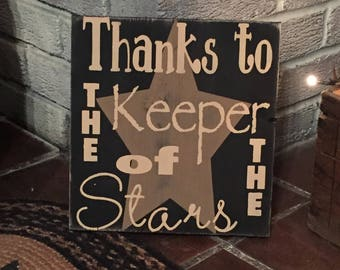 Primitive wooden sign - thanks to the keeper of the stars