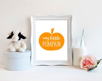 Nursery Print, Instant download, My little Pumpkin, Girls room print, Downloadable print, Nursery art, Child's room print, Wall decor