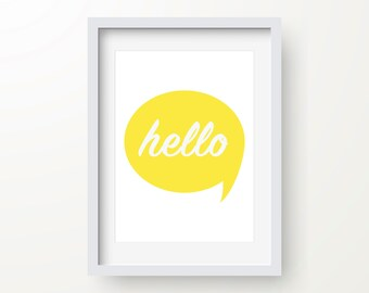 Hello Print, Wall Art, Modern Art Print, Motivational Art, Digital Wall Print