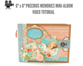 "6"" x 8"" Precious Memories Scrapbook Mini-Album Video Tutorial"