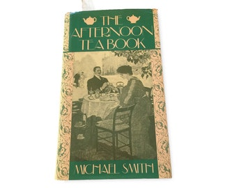 The Afternoon Tea Cookbook, Micheal Smith, English Tea, Wedding Shower Gift