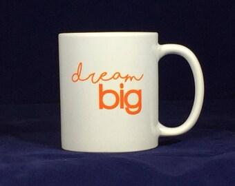 Funny motivational mugsDream big