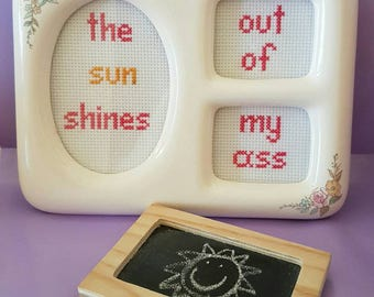 The Sun Shines out of my Ass framed cross stitch