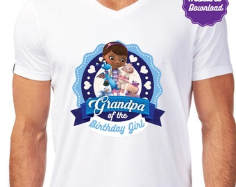 Doc McStuffins Iron On Transfer, Grandpa of the birthday girl, Disney Doc Mcstuffins t-shirts, instant download, DIY, Printable