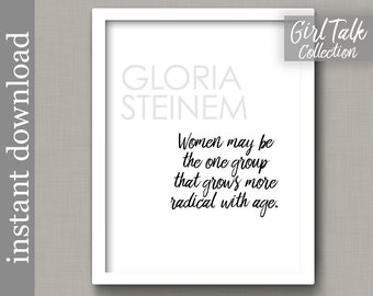 Gloria Steinem Quote, printable wall art, Women's Day, feminist quote, gift for her, feminism, quote about women, office decor for her