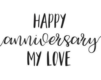 Happy Anniversary My Love // Anniversary Card // Romantic Anniversary Card