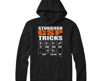 Funny GSP Hoodie | Stubborn GSP Tricks | Brown Spots