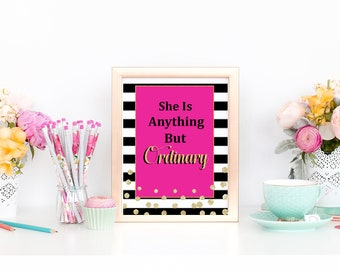 Kate Spade Inspired Bridal Shower Decorations, Kate Birthday Decorations, Pink and Black Party, Quote, She's Anything But Ordinary