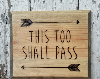 This too shall pass - wall sign
