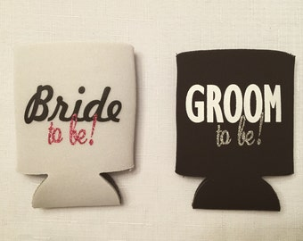 Bride-to-be & Groom-to-be Can Coolies - Can Cooler Sleeve for Newly Engaged Couple - Groom and Groom - Bride and Bride