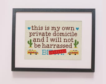 This is my Own Private Domicile counted cross stitch pattern