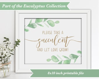 Printable Wedding Sign - Please take a succulent and let love grow!