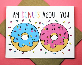 I'm Doughnuts For You Punny Love Just Because Anniversary Birthday Romance Valentine's Day Sprinkles Foodie Funny Greeting Card