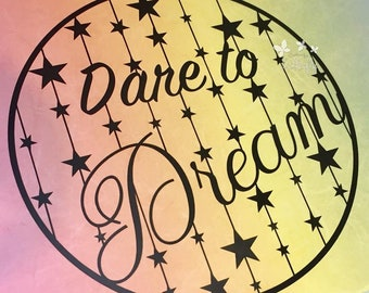 Dare to Dream - Paper Cutting Template **Commercial Use**
