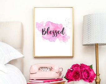Blessed Print | Typographic Print | A4 Printable (Law Of Attraction)
