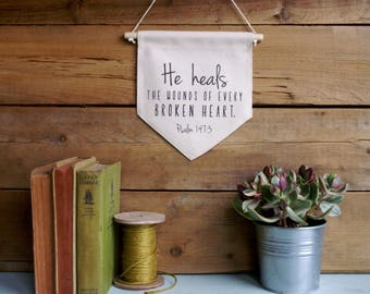 Canvas Wall Banner/Home Decor/He Heals the Wounds of Every Broken Heart/Wall Art/Quote Art
