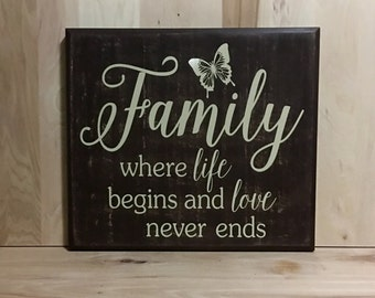 Family sign, where life begins wood sign, uplifting wall sign, birthday gift, rustic home decor, gift for her, housewarming gift