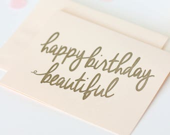 Happy Birthday Beautiful - blush pink with gold letterpress ink Birthday card / Letterpress birthday greeting birthday card