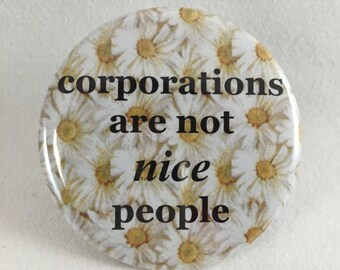 """2 1/4"""" pinback button If corporations really are people..."""