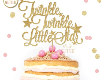 Twinkle cake topper, first birthday cake topper, glitter cake topper, gold cake topper, baby shower cake topper, baby shower, cake smash