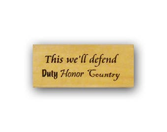 This we'll defend, duty, honor, country mounted rubber stamp, military, support our troops, Crazy Mountain Stamps No.4