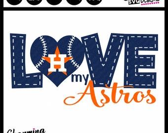 Love My Houston Astros Baseball SVG, Astros Baseball SVG Cut File, Houston Astros Baseball SVG,silhouette svg cut files,cricut svg cut files