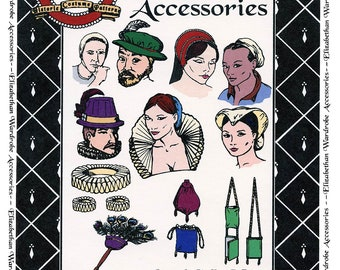 Elizabethan Wardrobe Accessories - 6 Hats, Ruffs, 3 Purses, Supportasse & Fan - Margo Anderson Sewing Pattern # 003