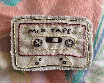 Cassette Tape Mix Tape Pin or Patch- Hand Embroidered