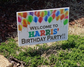 Welcome to (Personalized)'s Birthday Party!! Yard Sign - Custom Yard Sign - Birthday Decor - Colorful Yard Sign