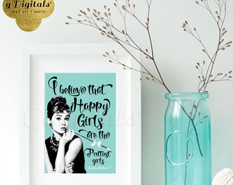 Audrey Hepburn Quote Happy girls party favor quote signs, Audrey favor quotes, breakfast at party supplies 5x7 {Blue}