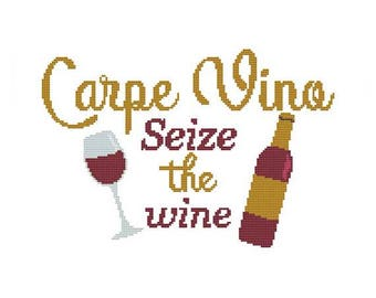Carpe Vino Seize The Wine Counted Cross Stitch PDF Pattern