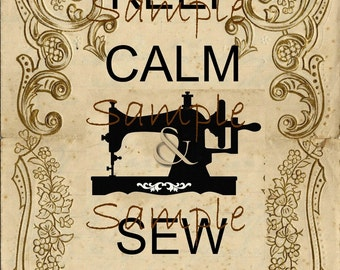 Instant Download  - Keep Calm and Sew On... Large Image-  Digital Download