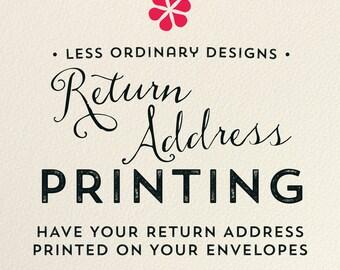Return address printed on envelopes - press printed cards - return address printing