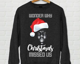 wonder why christmas missed us crew neck sweater