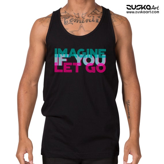 Imagine if you let go   Unisex American Apparel Tank Top   3D Typo Graphic Design Quote   Motivational quote   Yoga Clothing   ZuskaArt