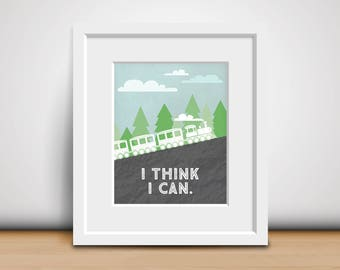 8x10 Download-Digital Print-I Think I Can - The Little Engine That Could - Children's Book Quote - Baby Room Decor - Train Nursery