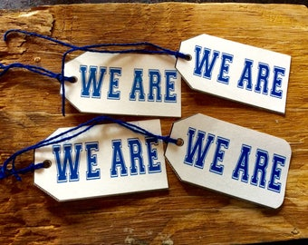 We Are gift tags Penn State blue and white