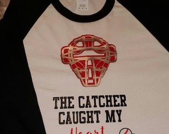 Baseball Shirt - Catcher Caught My Heart
