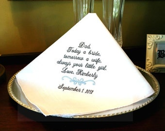 Father of The Bride Handkerchief -Hankie - Hanky -Today a BRIDE- Tomorrow a WIFE - Gift for Father of the Bride - Wedding Gift for Dad